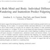 Wandering in Both Mind and Body: Individual Differences in Mind Wandering and Inattention Predict Fidgeting
