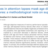Age differences in attention lapses mask age differences in memory failures: a methodological note on suppression