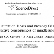 Everyday attention lapses and memory failures: The affective consequences of mindlessness